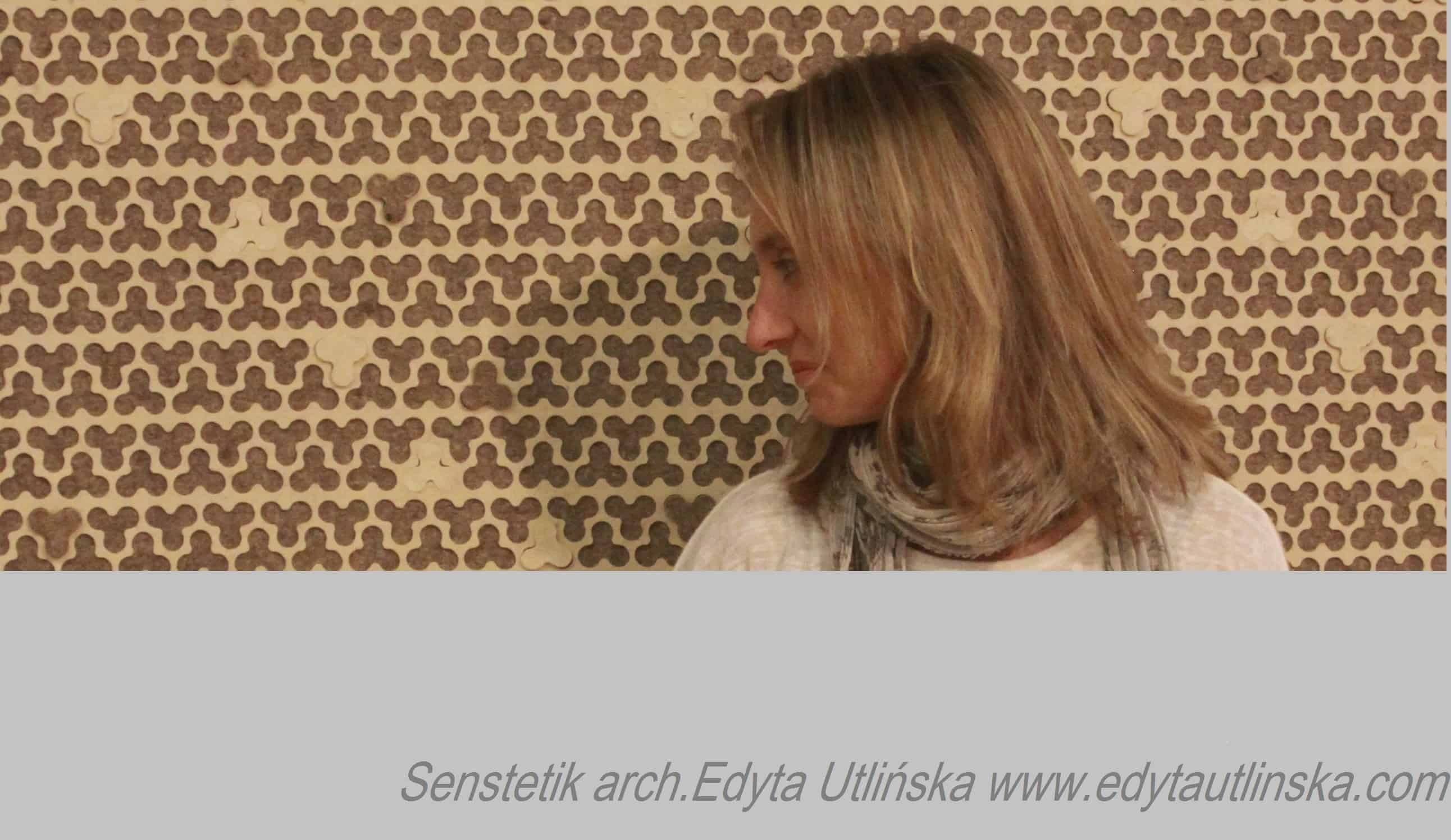 Edyta Utlińska, założycielka i główna architektka pracowni Senstetik